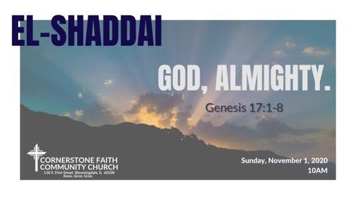 November 1, 2020 - El-Shaddai
