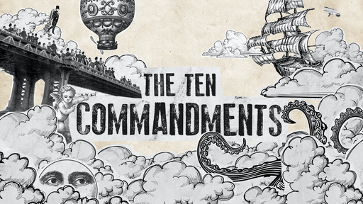 The Ten Commandments - Exodus 20  Who Comes First?