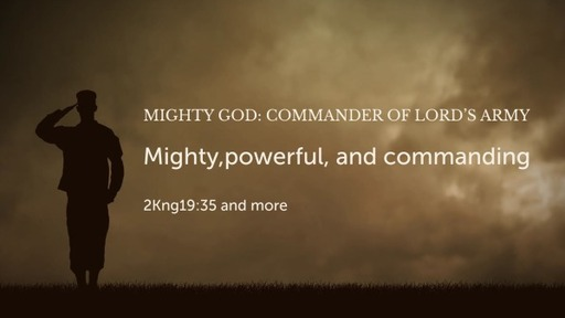 Mighty God: Commander of Lord's Army