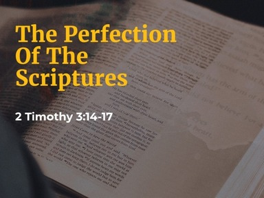 The Perfection Of The Scriptures