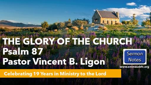 The Glory Of The Church – Pastor Vincent B. Ligon