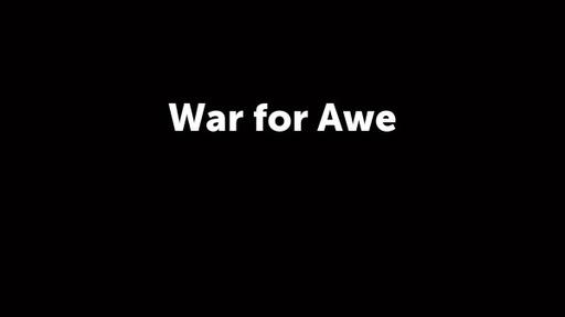 War for Awe