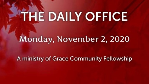 Daily Office -November 2, 2020