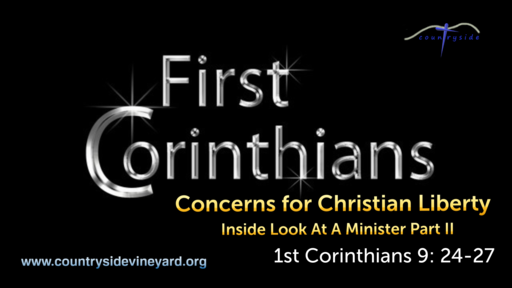 Concerns for Christian Liberty - Inside Look At A Minister Part II