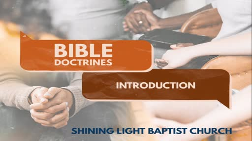 Bible Doctrines - Introduction - Sermon 1