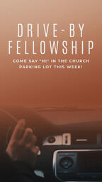 Drive-By Fellowship  PowerPoint image 5