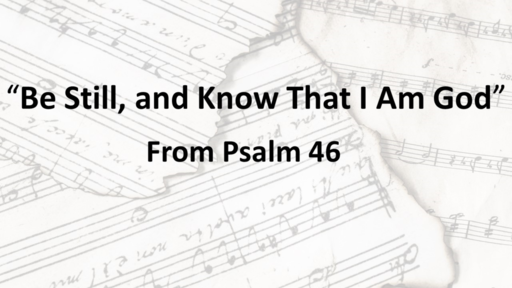 Songs of Strength, Hymns of Hope // Psalm 46