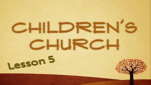 Children Church - Genesis Lesson 5