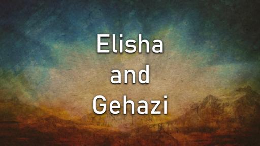 Elisha and Gehazi