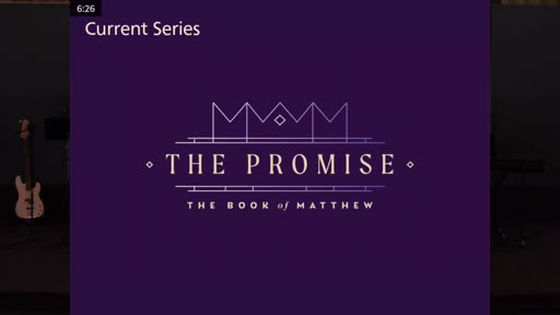 10-11-20 The Promise - The Book of Matthew (Week 5)