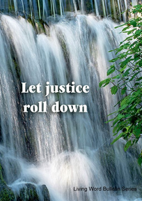 11/8/2020 Let Justice Roll Down
