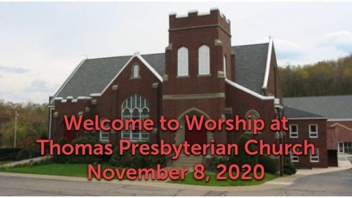 TPC Sunday Worship Service November 8, 2020