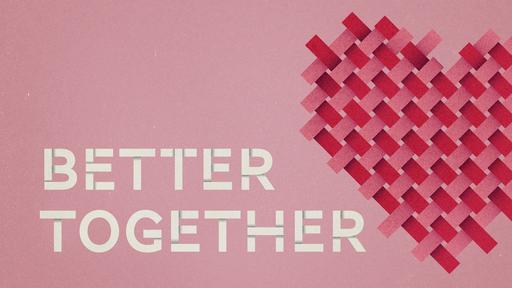Better Together 2020