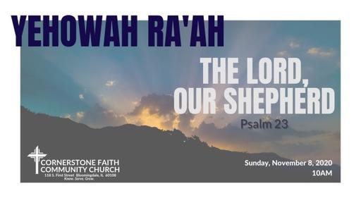 November 8, 2020 - Yehowah Ra'ah