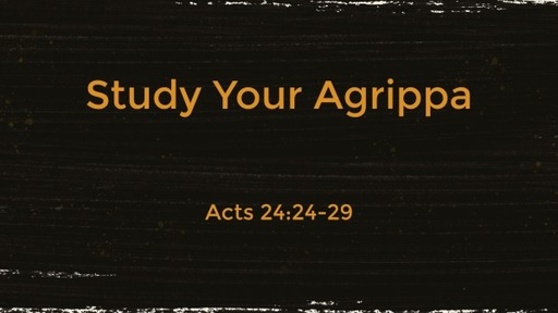 Study Your Agrippa