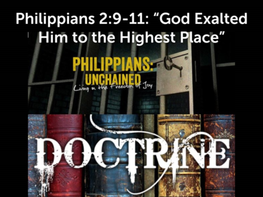 God Exalted Him to the Highest Place