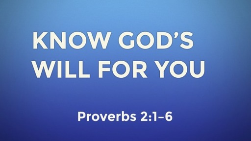 Know God's Will for You