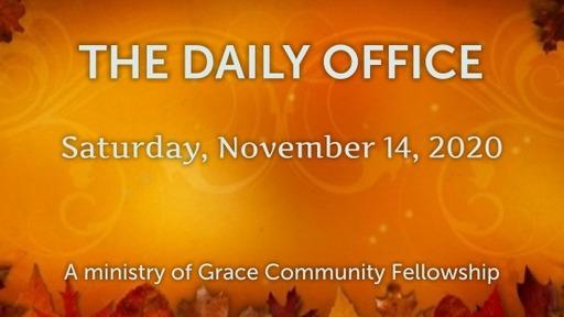 Daily Office -November 14, 2020