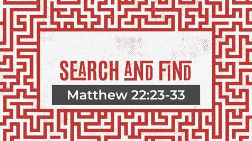 Matthew 22:23-33 The Religious + The Resurrection