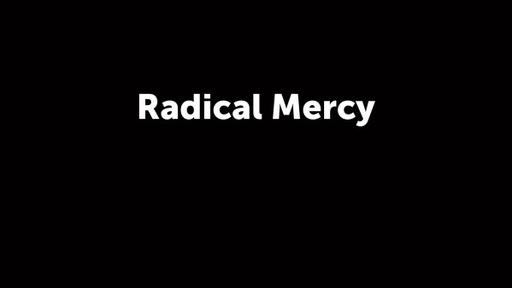 Radical Mercy