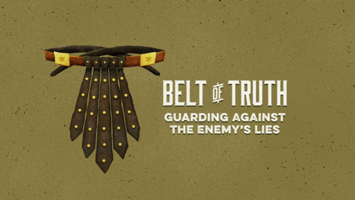 Buckle the Belt of Truth