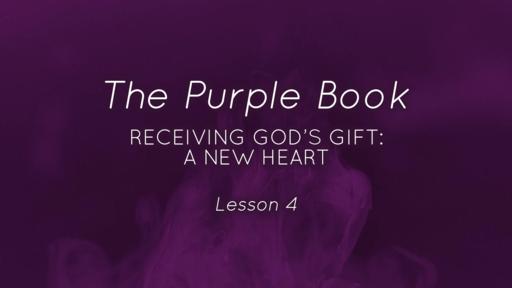 Receiving God's Gift: A New Heart