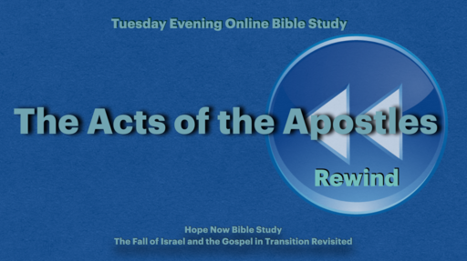 Acts 1:1 | Midweek Rewind 1 | Israel, Law, and the Gentiles