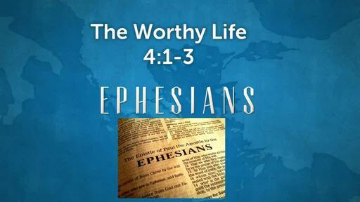 The Worthy Life