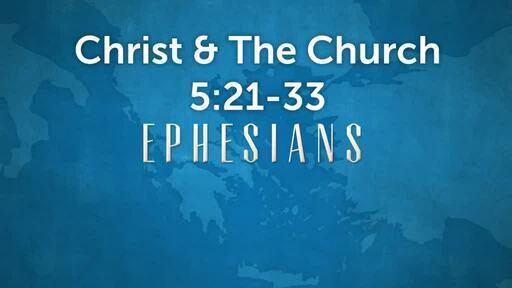 Christ & The Church