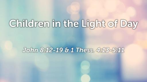 Children in the Light of Day