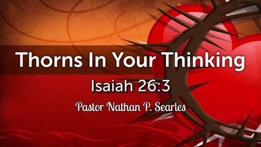 Thorns In Your Thinking