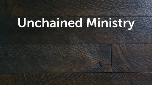 Unchained Ministry