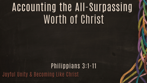 Accounting the All-Surpassing Worth of Christ