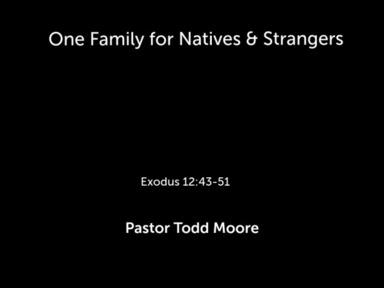 One Family for Natives & Strangers