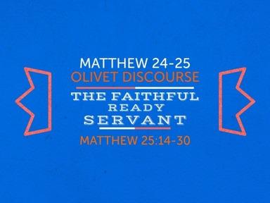 The Faithful and Ready Servant