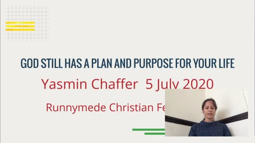 050720 Infill - Yasmin Chaffer - God still has a plan for your life
