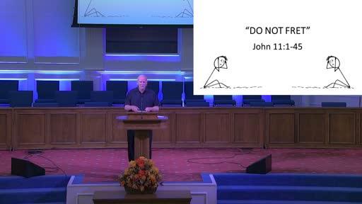 """DO NOT FRET""- OCT. 11, 2020"