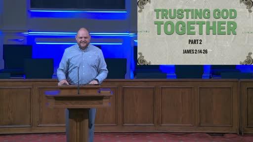 TRUSTING GOD TOGETHER: PART 2- OCT. 4, 2020
