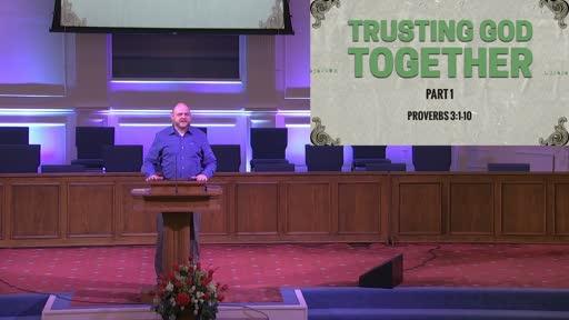 TRUSTING GOD TOGETHER: PART 1- SEPT. 27, 2020