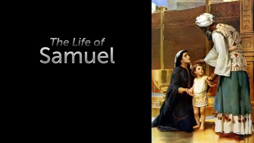 Life of Samuel