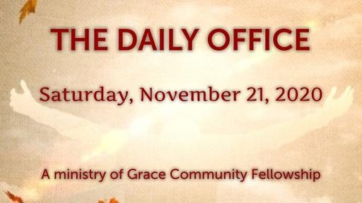 Daily Office -November 21, 2020