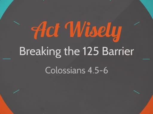 Act Wisely