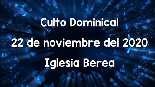 Culto Dominical 22 de noviembre