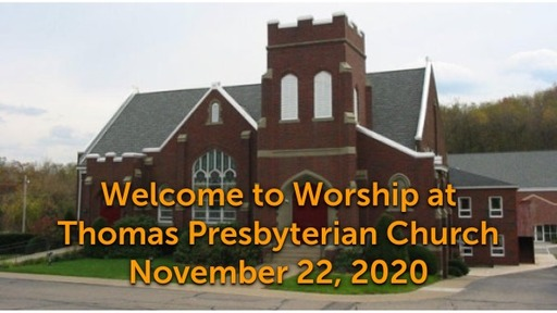 TPC Sunday Worship Service November 22, 2020