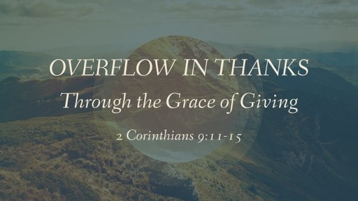 Overflow in Thanks through the Grace of Giving