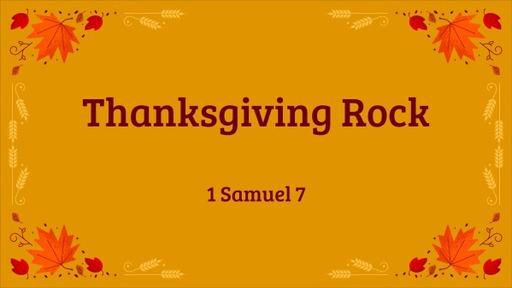 Thanksgiving Rock