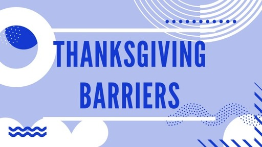 Thanksgiving Barriers