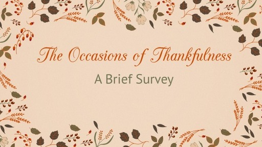 [Topical] The Occasions of Thankfulness