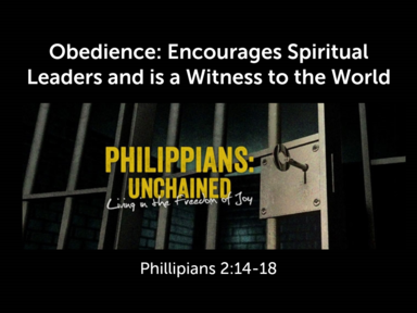 Obedience: Encourages Spiritual Leaders and is a Witness to the World