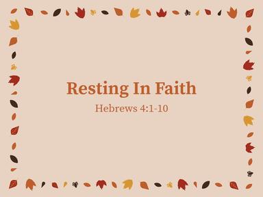 Resting In Faith 11/22/20